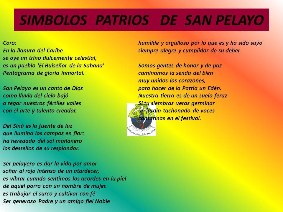 SIMBOLOS PATRIOS DE SAN PELAYO