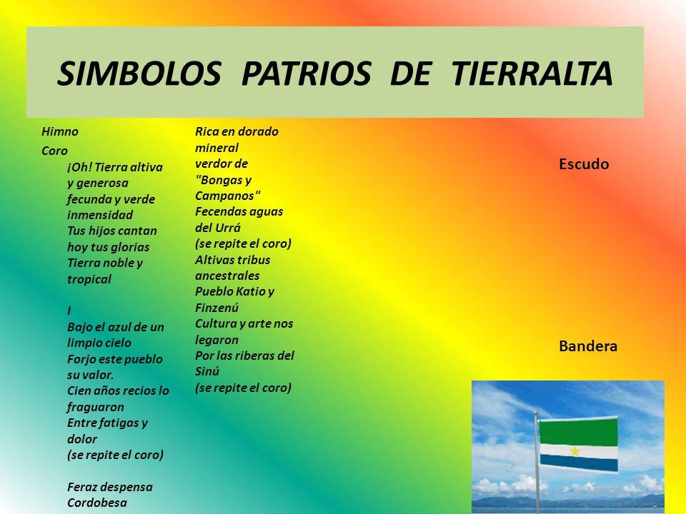 SIMBOLOS PATRIOS DE TIERRALTA
