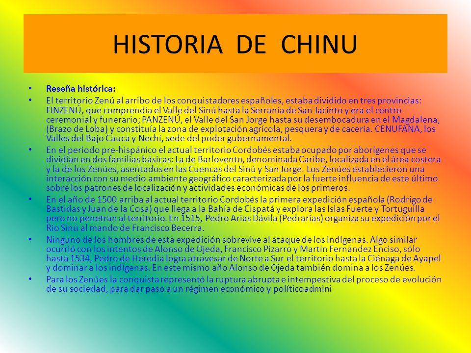 HISTORIA DE CHINU Reseña histórica: