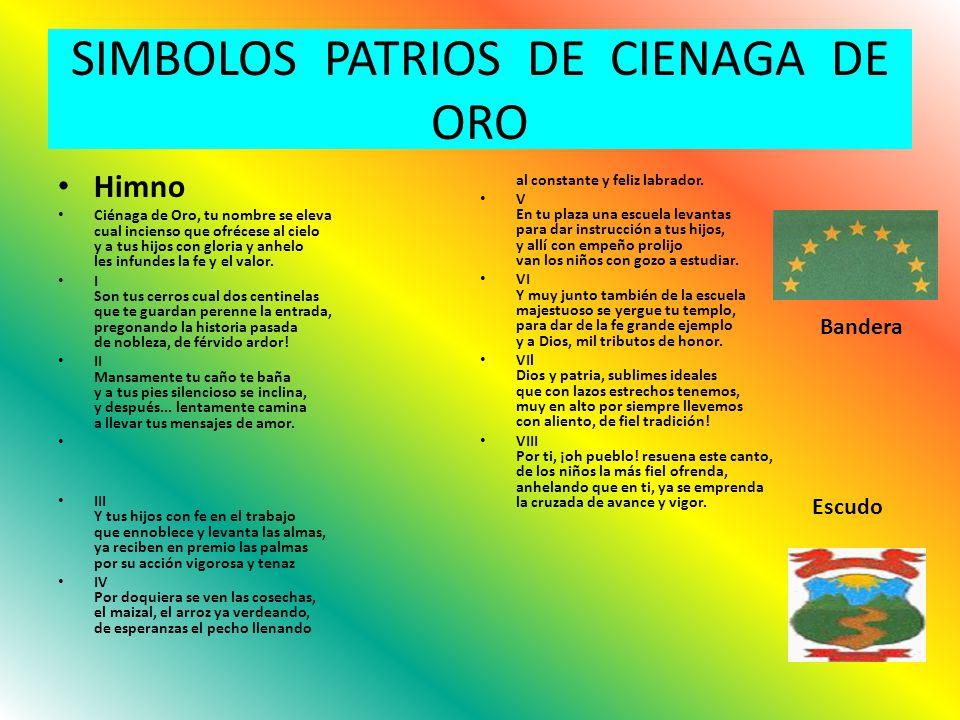 SIMBOLOS PATRIOS DE CIENAGA DE ORO