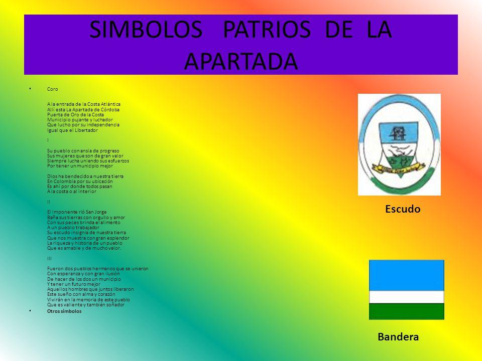 SIMBOLOS PATRIOS DE LA APARTADA