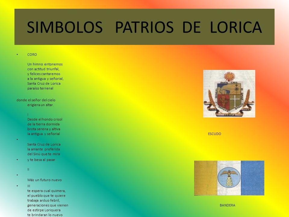 SIMBOLOS PATRIOS DE LORICA