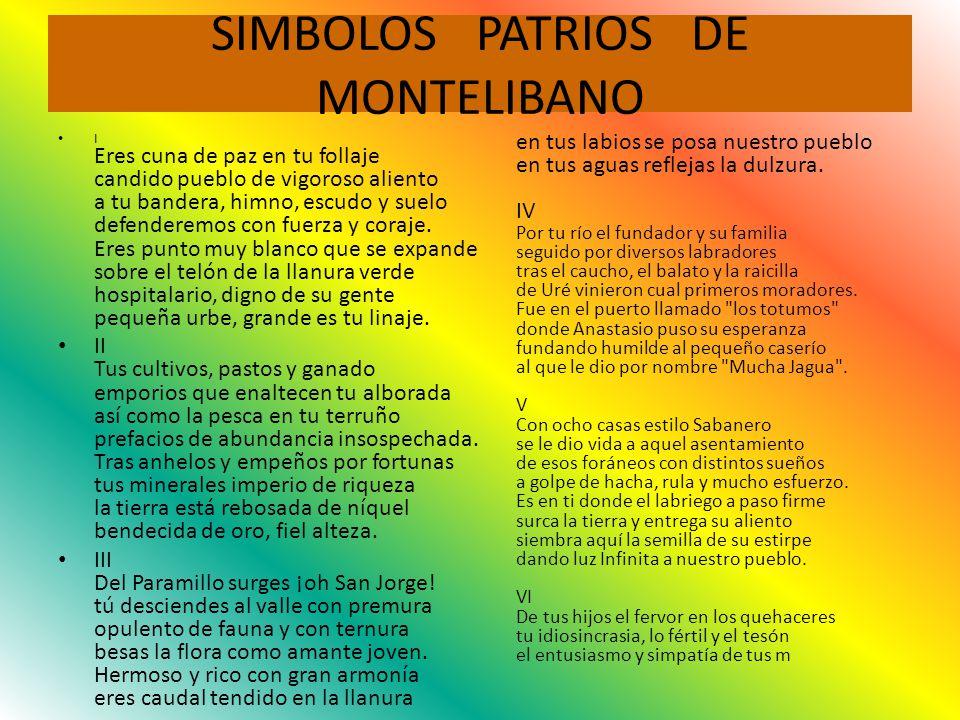 SIMBOLOS PATRIOS DE MONTELIBANO