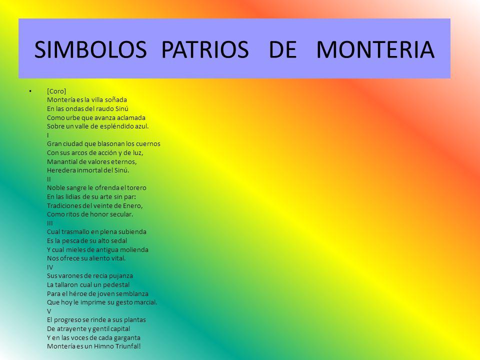 SIMBOLOS PATRIOS DE MONTERIA