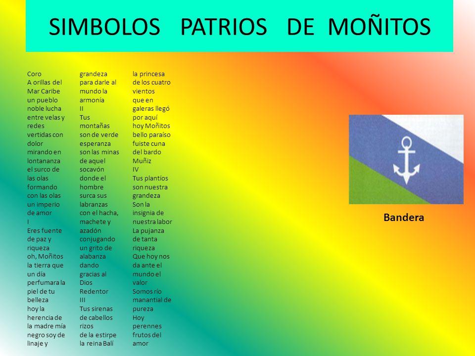 SIMBOLOS PATRIOS DE MOÑITOS