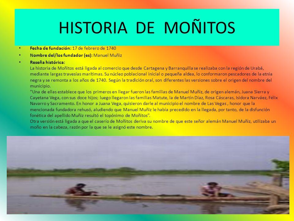 HISTORIA DE MOÑITOS Fecha de fundación: 17 de febrero de 1740