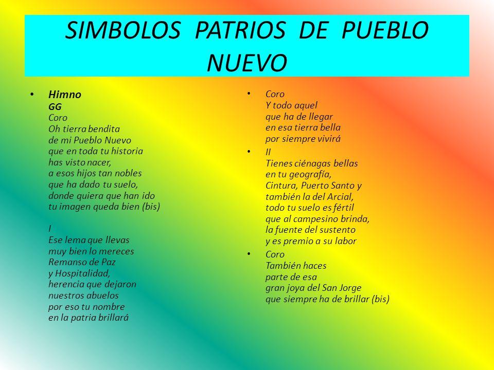 SIMBOLOS PATRIOS DE PUEBLO NUEVO