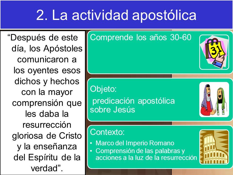 2. La actividad apostólica