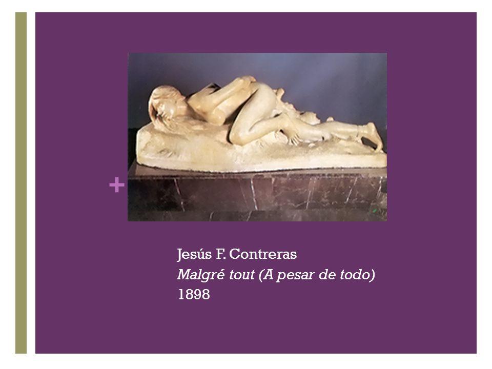 Jesús F. Contreras Malgré tout (A pesar de todo) 1898