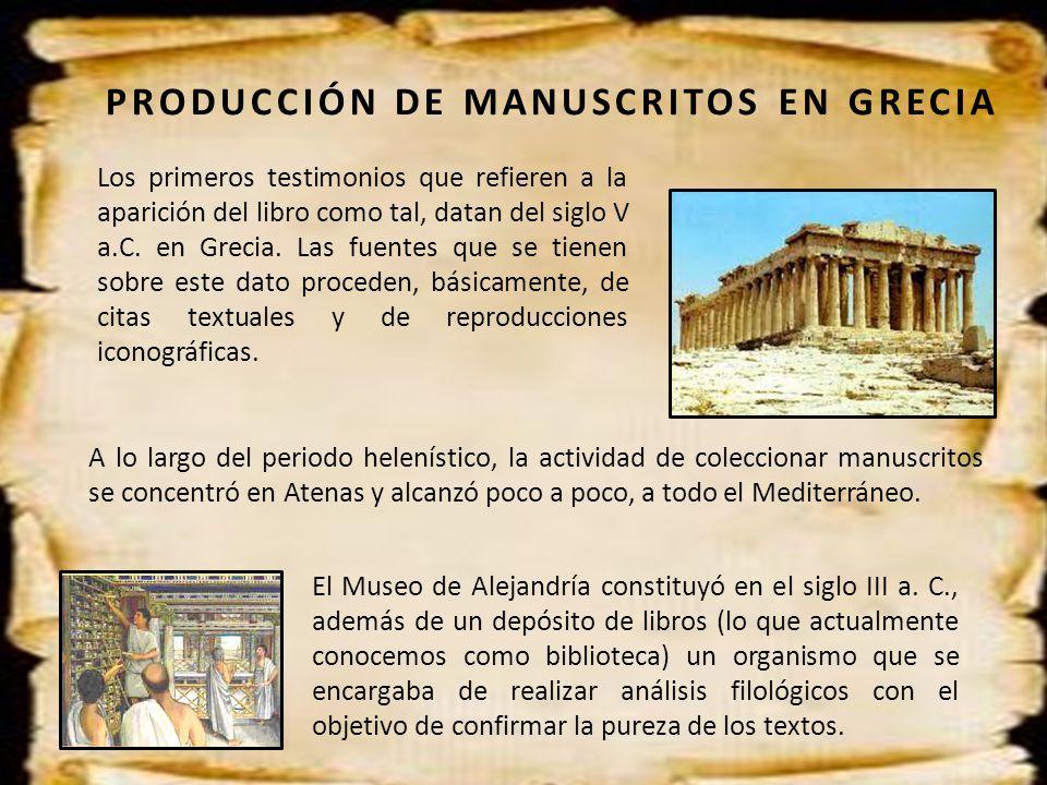 PRODUCCIÓN DE MANUSCRITOS EN GRECIA