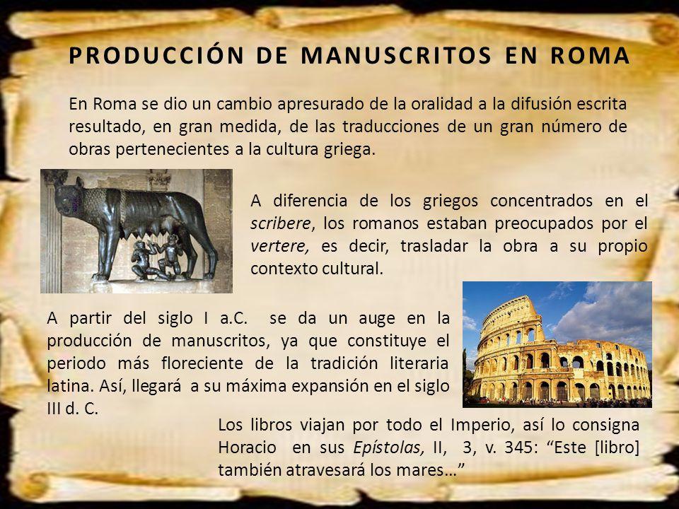 PRODUCCIÓN DE MANUSCRITOS EN ROMA
