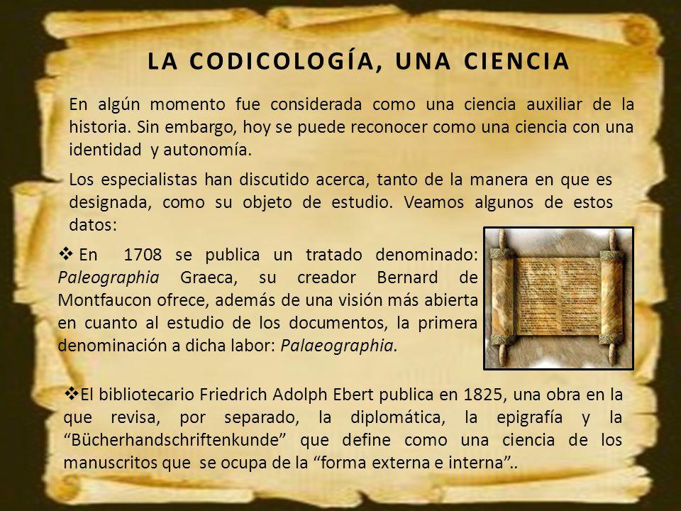 LA CODICOLOGÍA, UNA CIENCIA