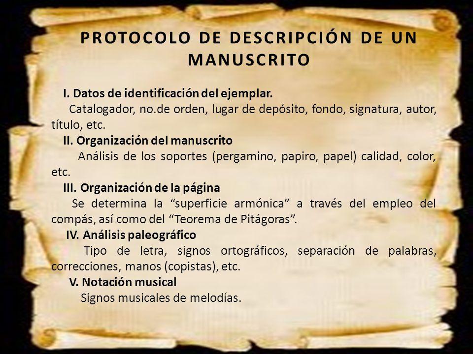 PROTOCOLO DE DESCRIPCIÓN DE UN MANUSCRITO