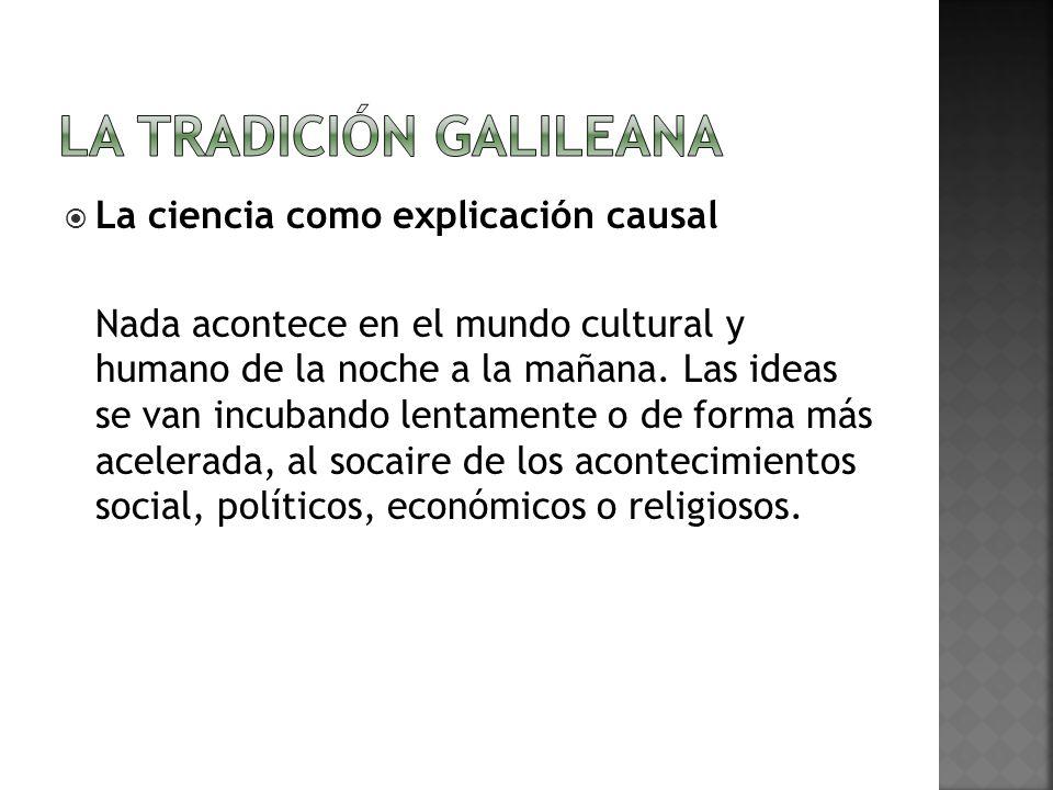 La tradición galileana