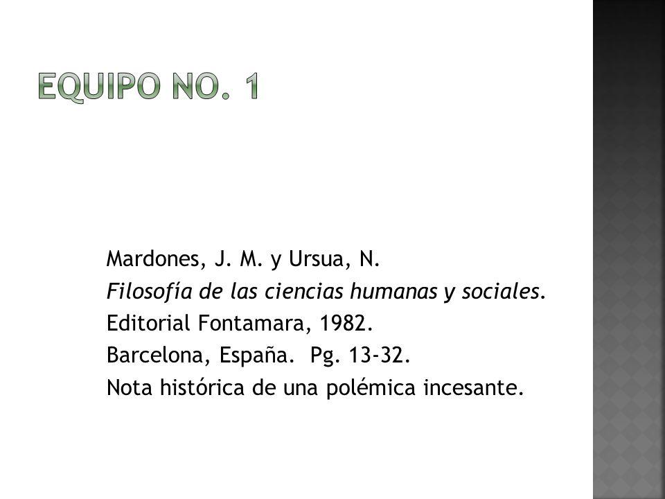 Equipo no. 1 Filosofía de las ciencias humanas y sociales.