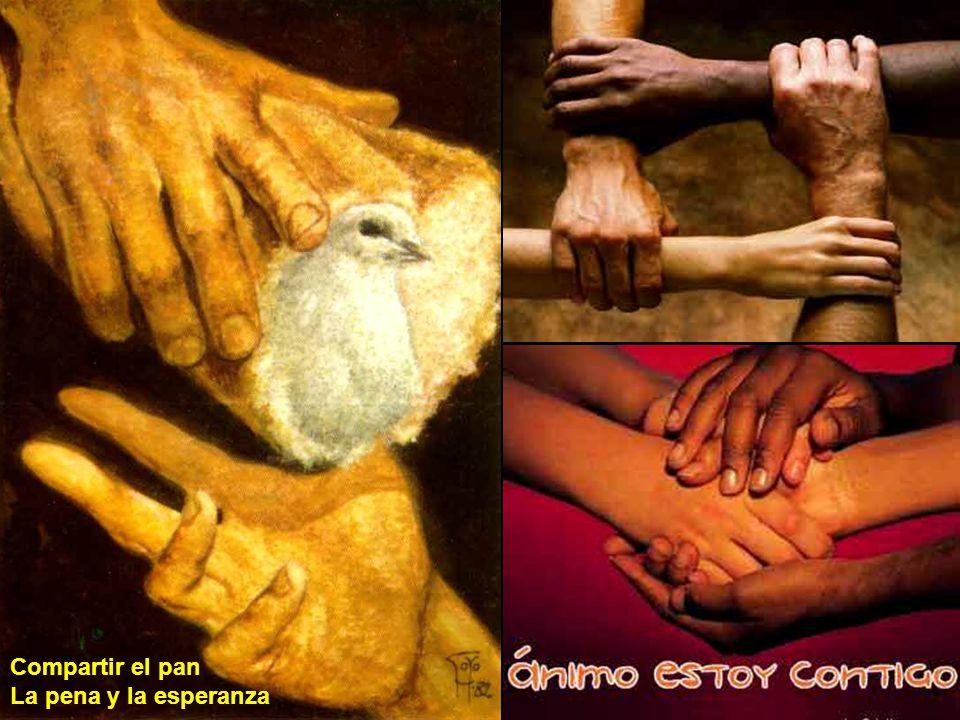 Compartir el pan La pena y la esperanza