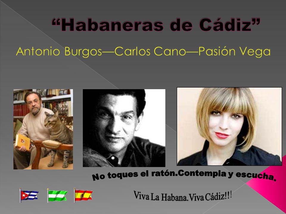 Antonio Burgos—Carlos Cano—Pasión Vega