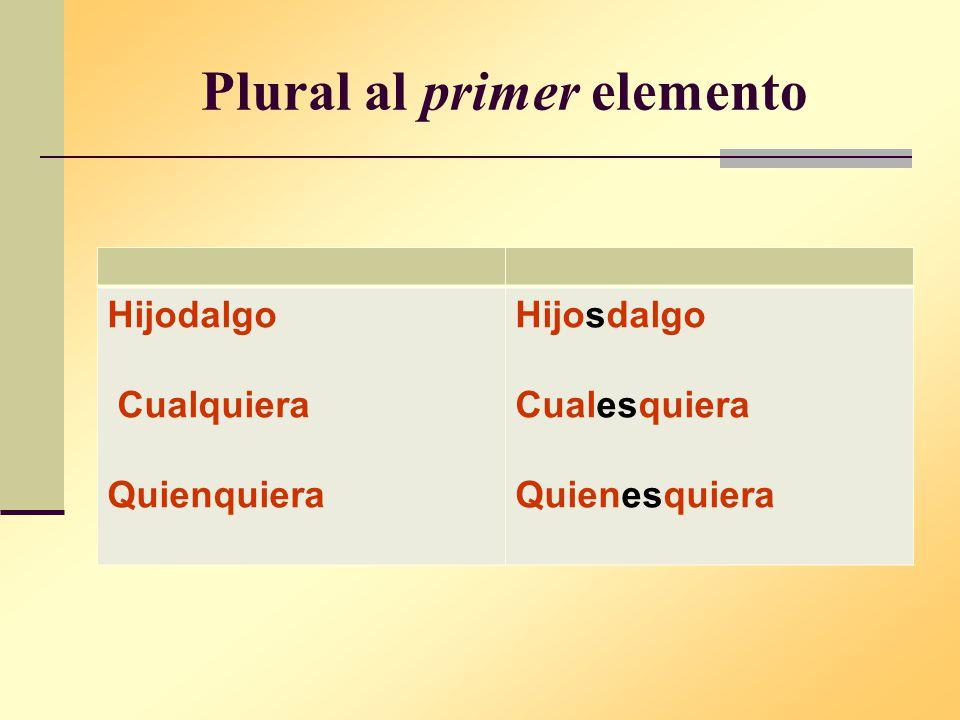 Plural al primer elemento
