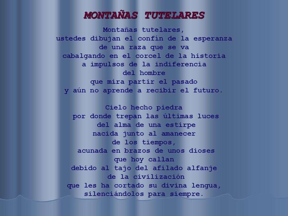 MONTAÑAS TUTELARES Montañas tutelares,