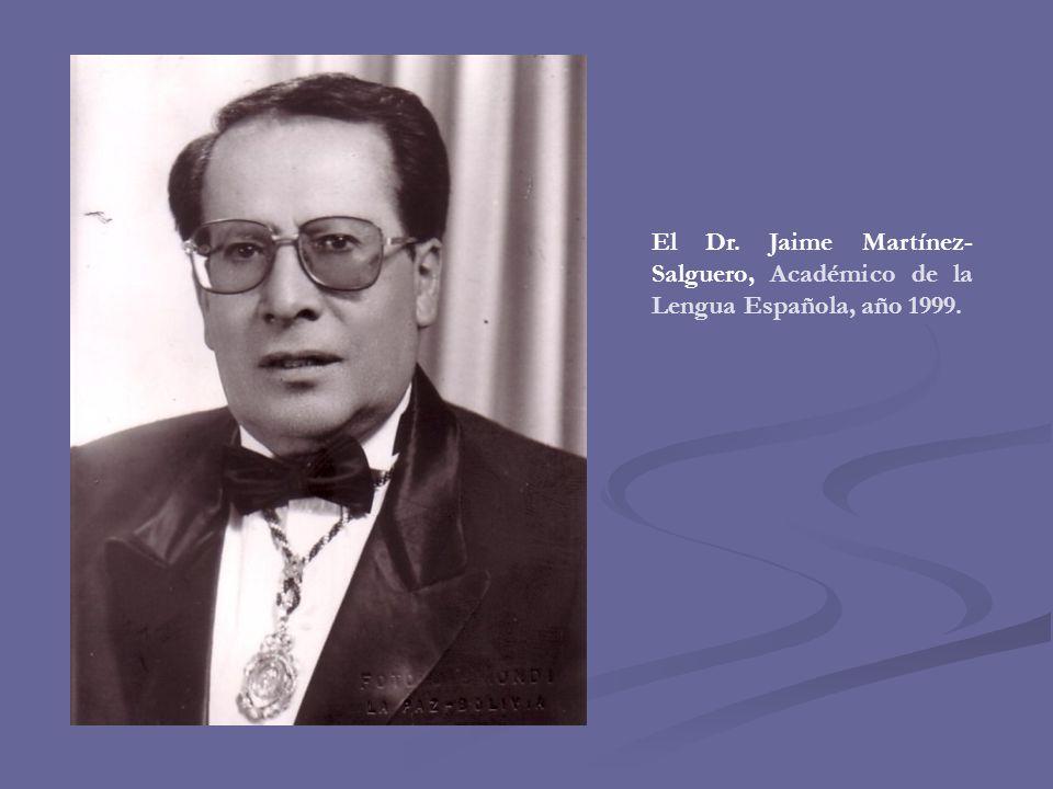 El Dr. Jaime Martínez-Salguero, Académico de la Lengua Española, año 1999.