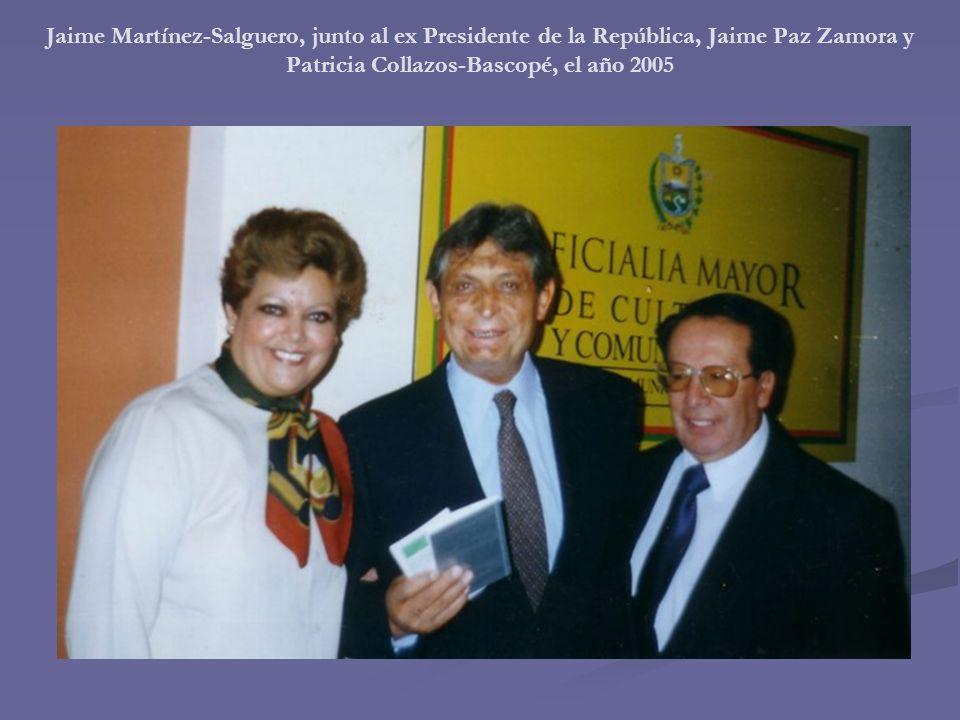 Jaime Martínez-Salguero, junto al ex Presidente de la República, Jaime Paz Zamora y Patricia Collazos-Bascopé, el año 2005