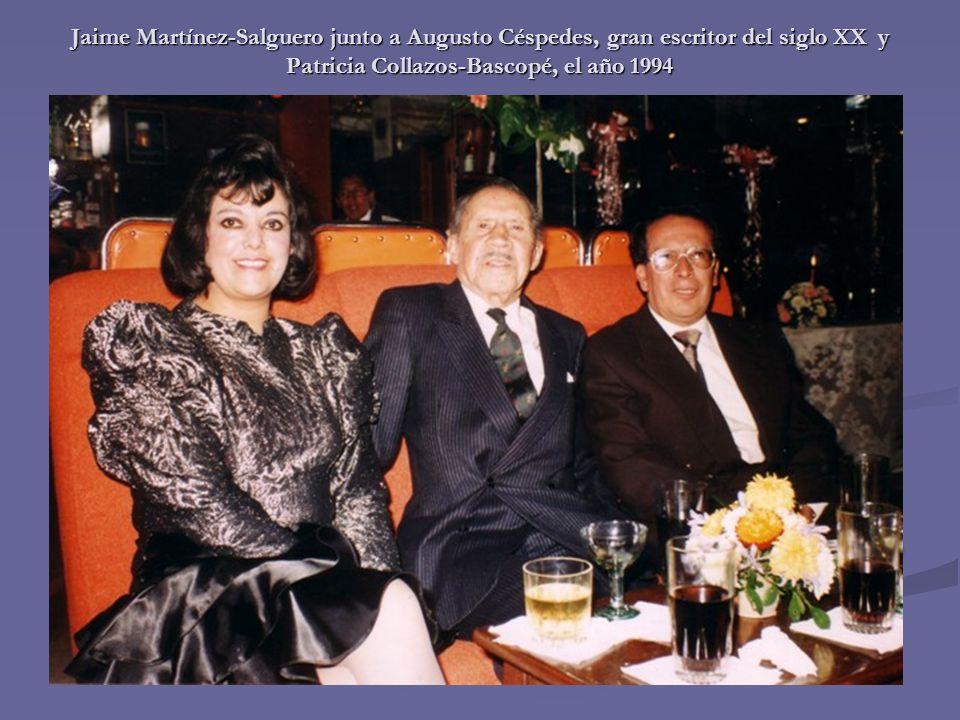 Jaime Martínez-Salguero junto a Augusto Céspedes, gran escritor del siglo XX y Patricia Collazos-Bascopé, el año 1994