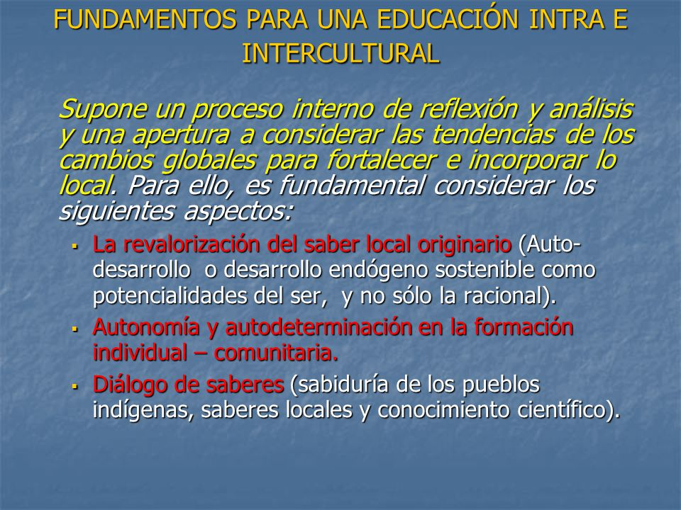 FUNDAMENTOS PARA UNA EDUCACIÓN INTRA E INTERCULTURAL