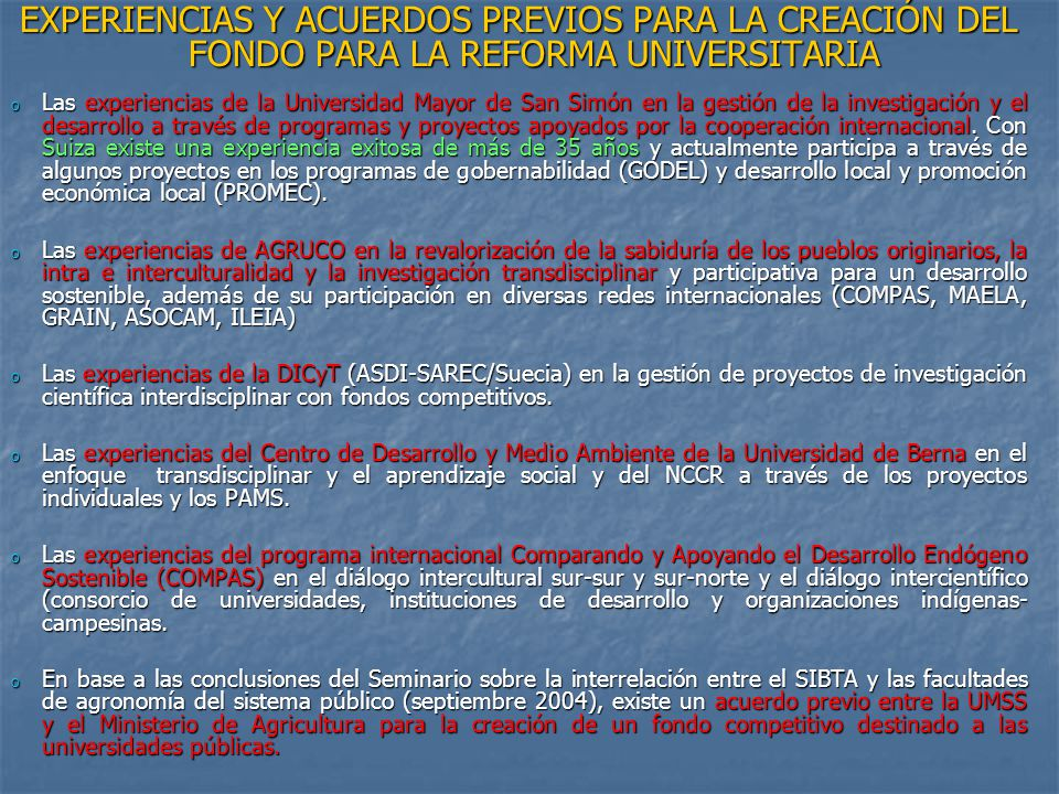 EXPERIENCIAS Y ACUERDOS PREVIOS PARA LA CREACIÓN DEL FONDO PARA LA REFORMA UNIVERSITARIA