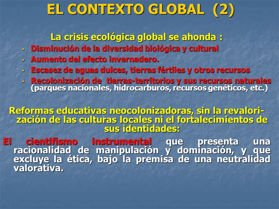 La crisis ecológica global se ahonda :