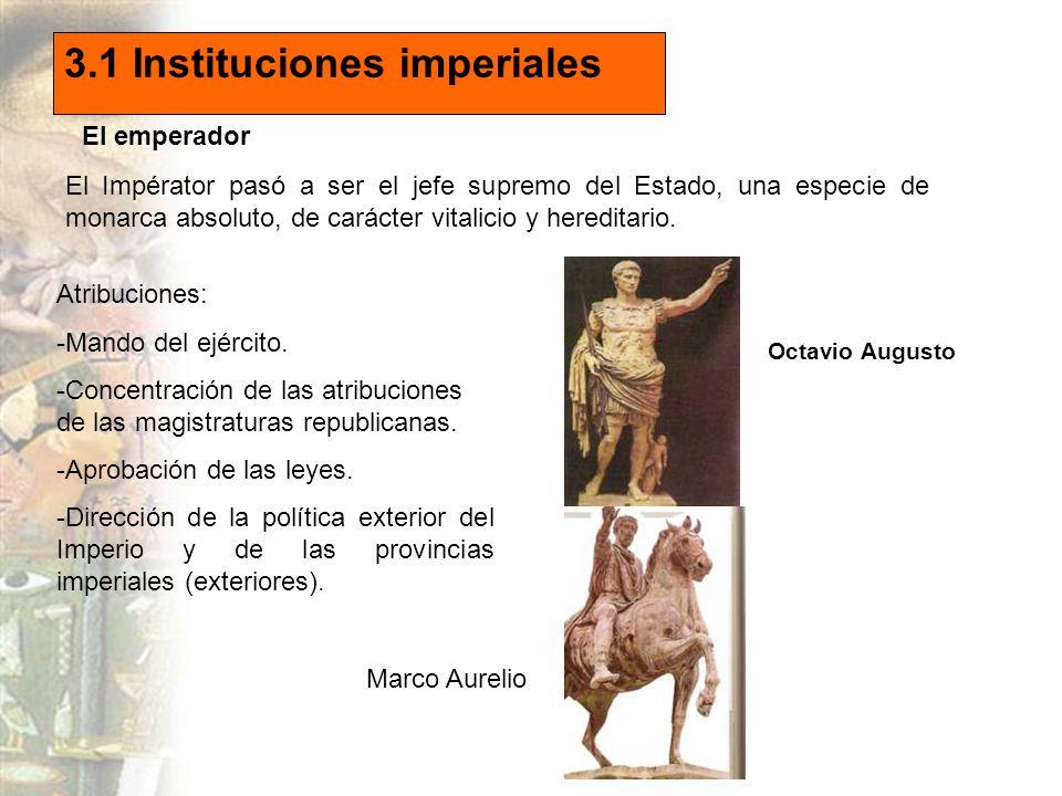 3.1 Instituciones imperiales