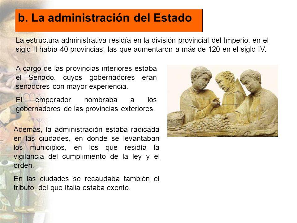 b. La administración del Estado