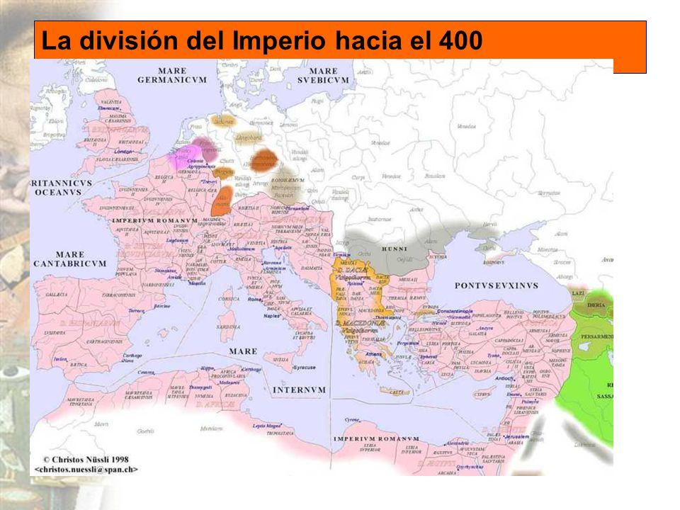 La división del Imperio hacia el 400