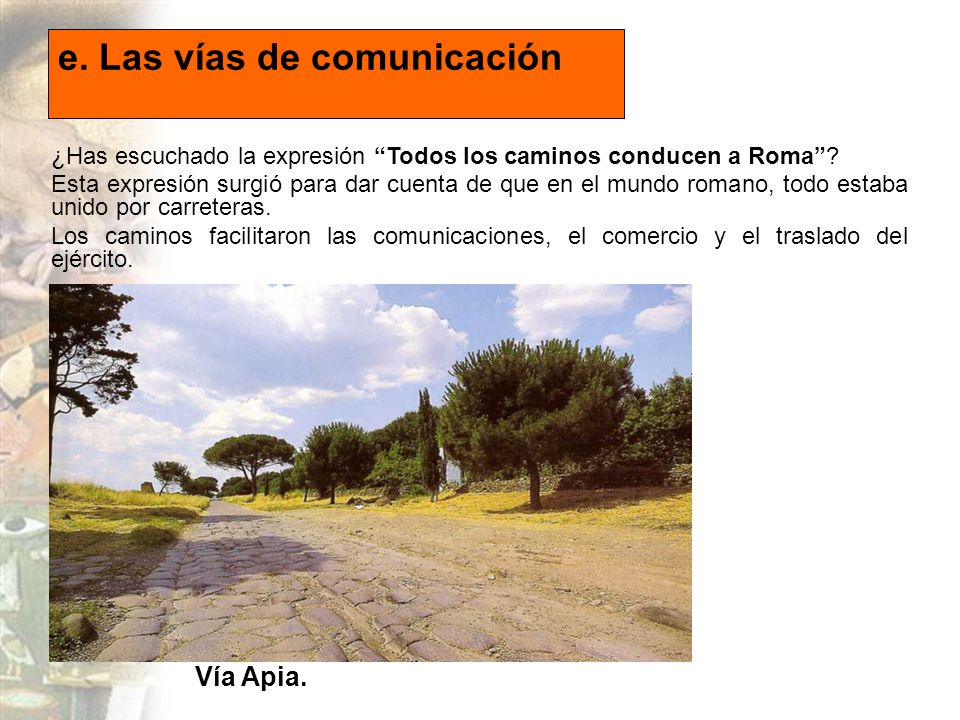 e. Las vías de comunicación