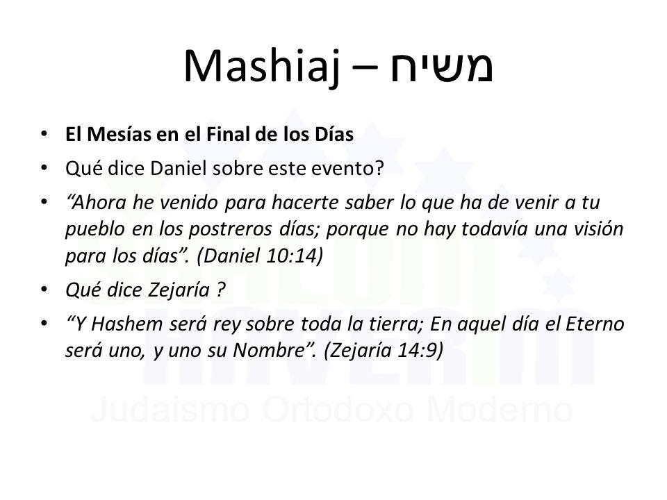 Mashiaj – משיח El Mesías en el Final de los Días