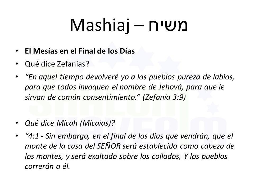 Mashiaj – משיח El Mesías en el Final de los Días Qué dice Zefanías