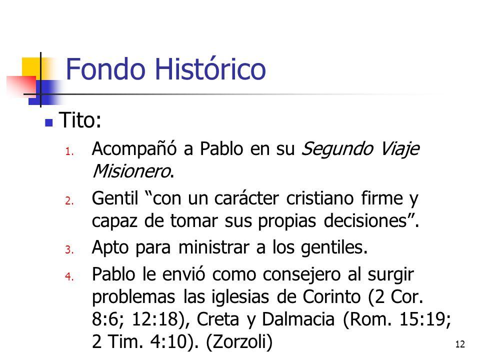 Fondo Histórico Tito: Acompañó a Pablo en su Segundo Viaje Misionero.