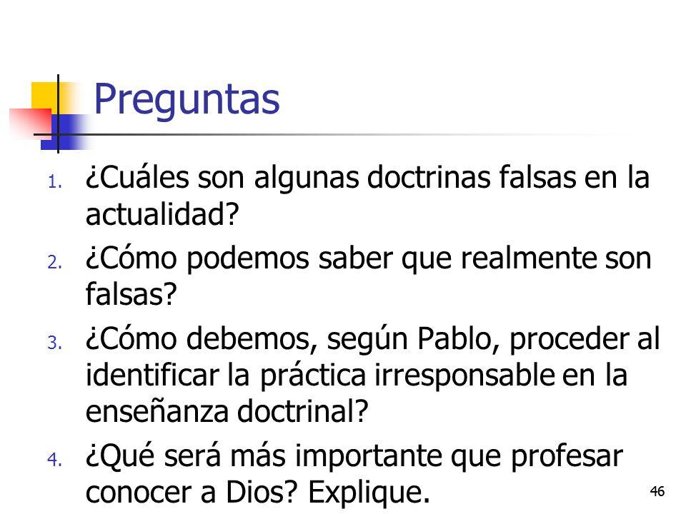 Preguntas ¿Cuáles son algunas doctrinas falsas en la actualidad