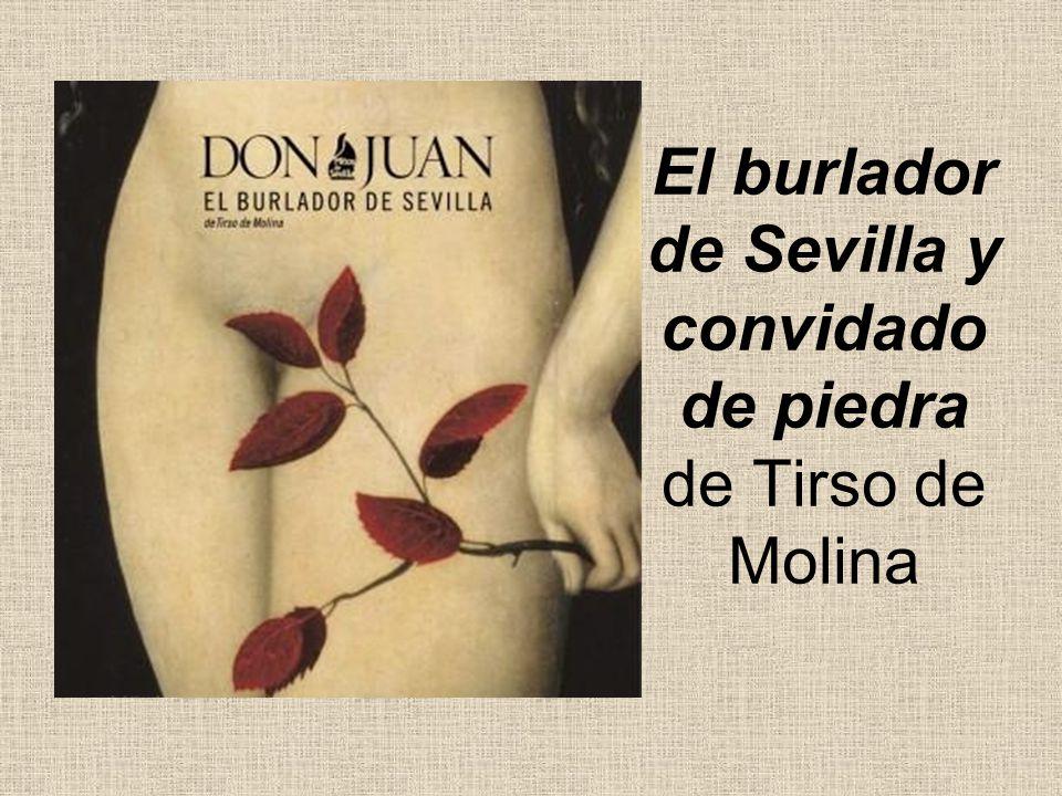 El burlador de Sevilla y convidado de piedra de Tirso de Molina