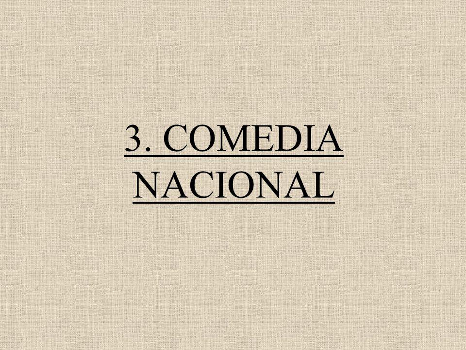 3. COMEDIA NACIONAL