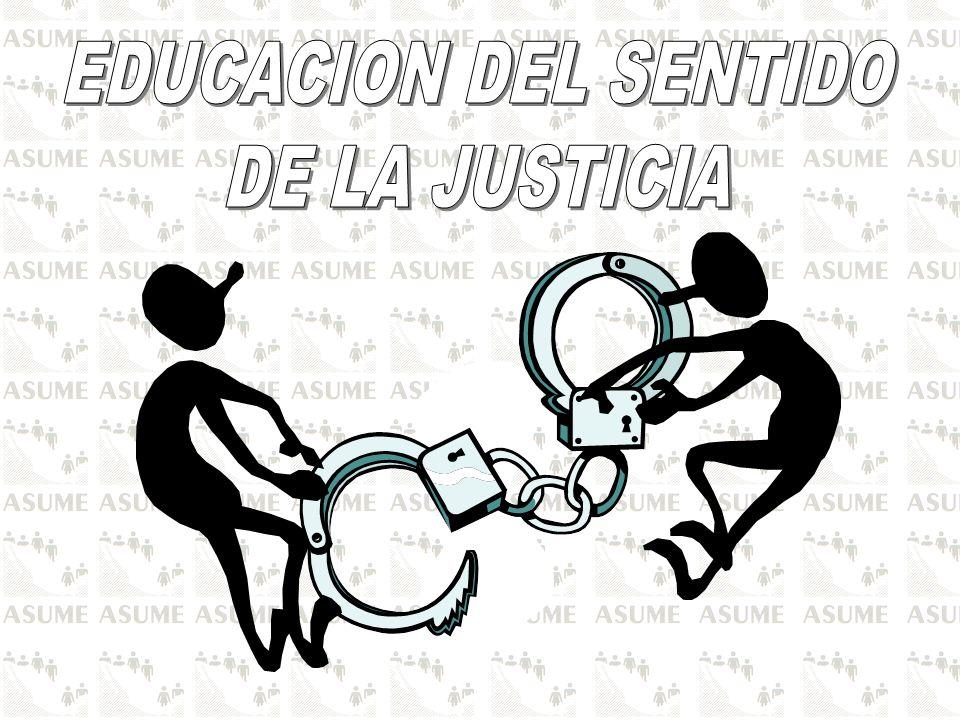 EDUCACION DEL SENTIDO DE LA JUSTICIA