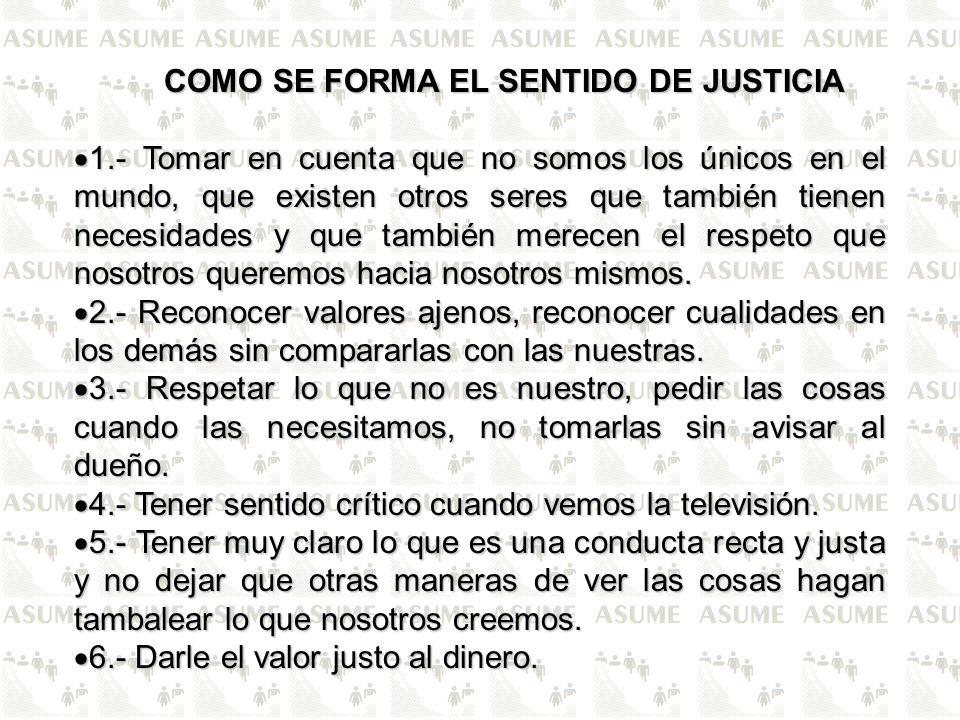 COMO SE FORMA EL SENTIDO DE JUSTICIA