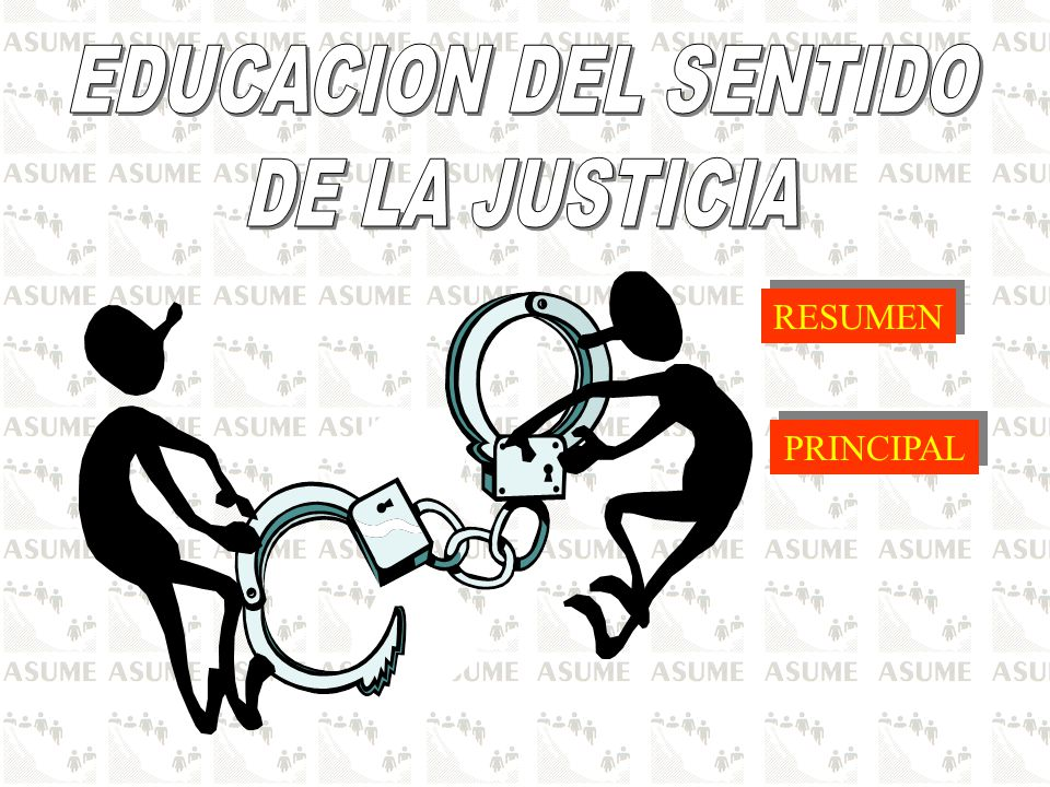 EDUCACION DEL SENTIDO DE LA JUSTICIA RESUMEN PRINCIPAL