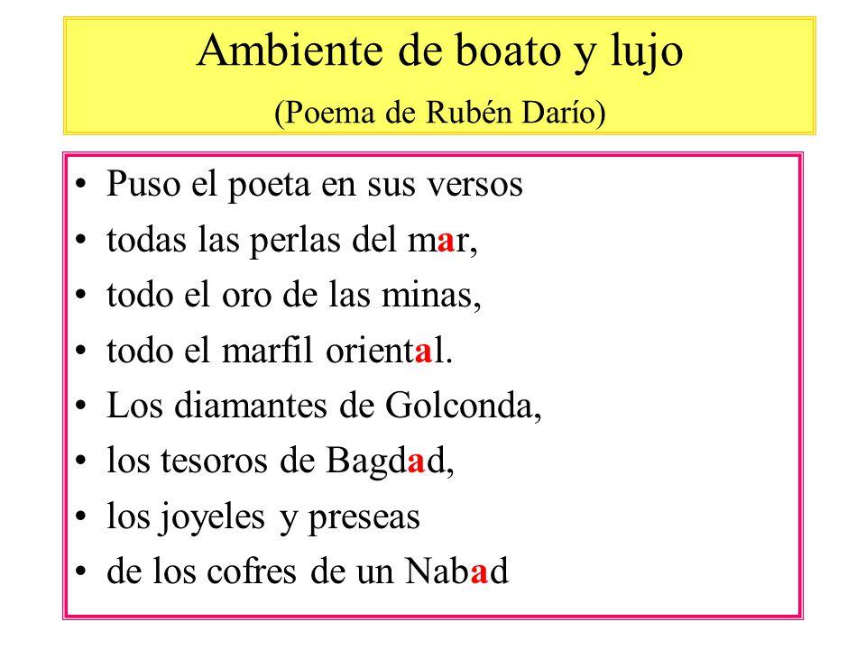 Ambiente de boato y lujo (Poema de Rubén Darío)