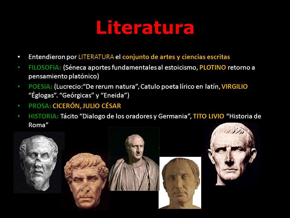 Literatura Entendieron por LITERATURA el conjunto de artes y ciencias escritas.