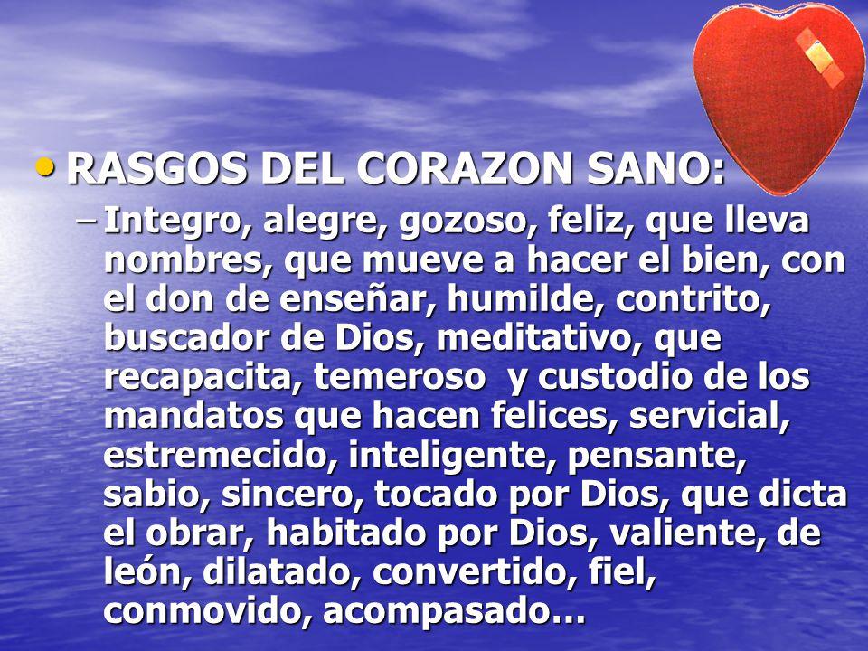 RASGOS DEL CORAZON SANO: