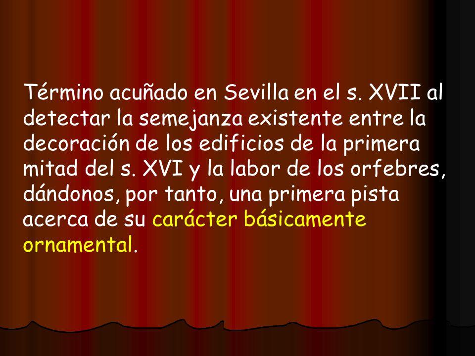 Término acuñado en Sevilla en el s