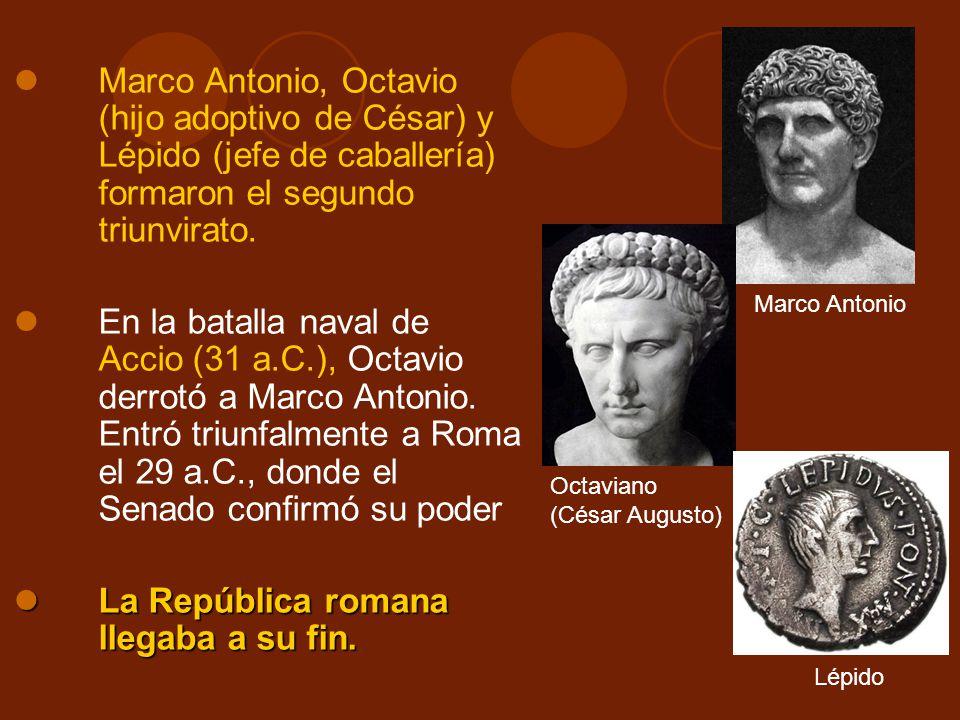 La República romana llegaba a su fin.