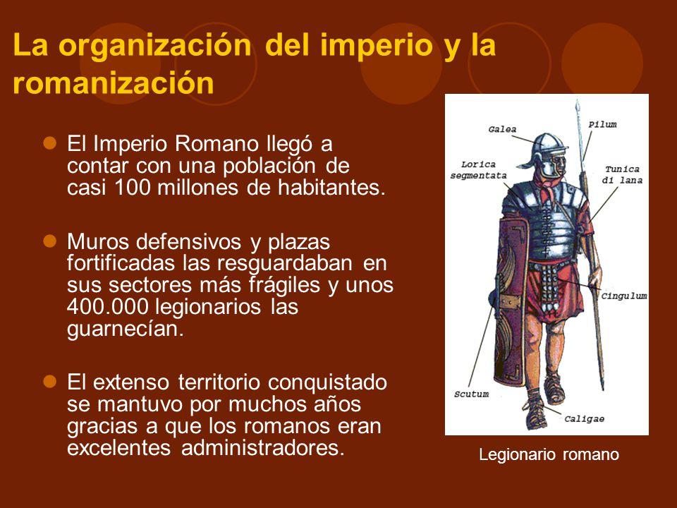 La organización del imperio y la romanización