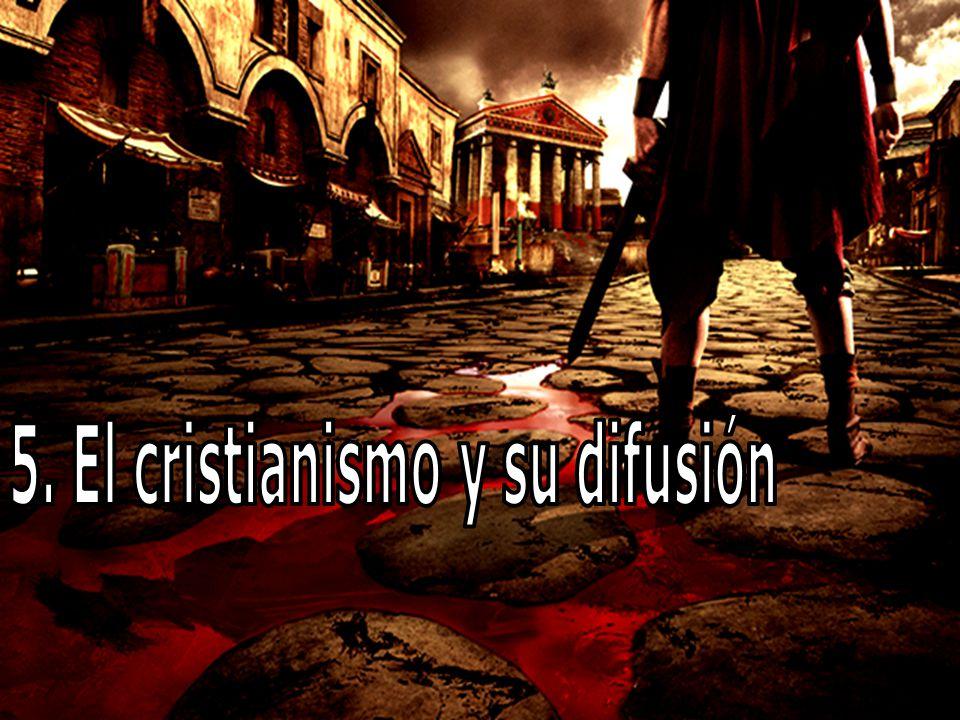 5. El cristianismo y su difusión