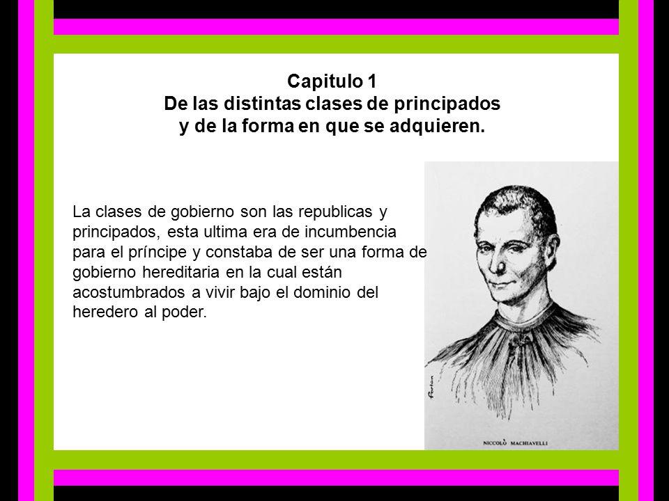 De las distintas clases de principados